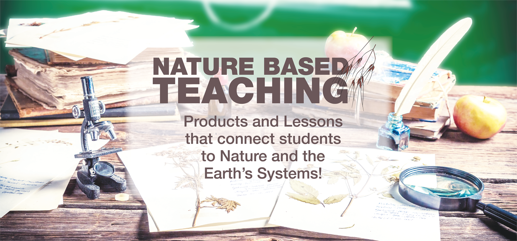 Nature Based Teaching Products and Lessons